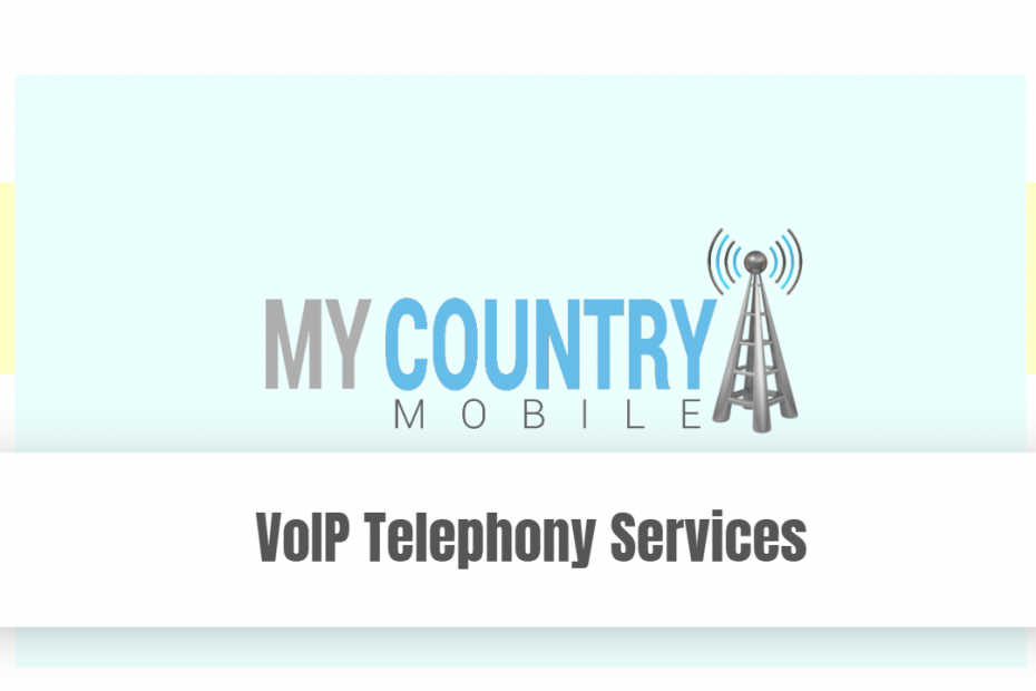 VoIP Telephony Services - My Country Mobile