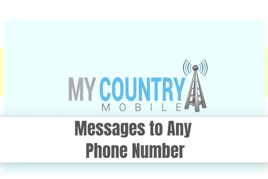 Messages to Any Phone Number - My Country Mobile