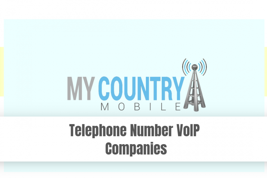 Telephone Number VoIP Companies - My Country Mobile
