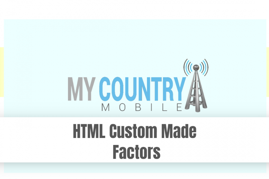 HTML Custom Made Factors - My Country Mobile